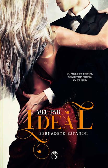 Meu par ideal - Bernadete Estanini