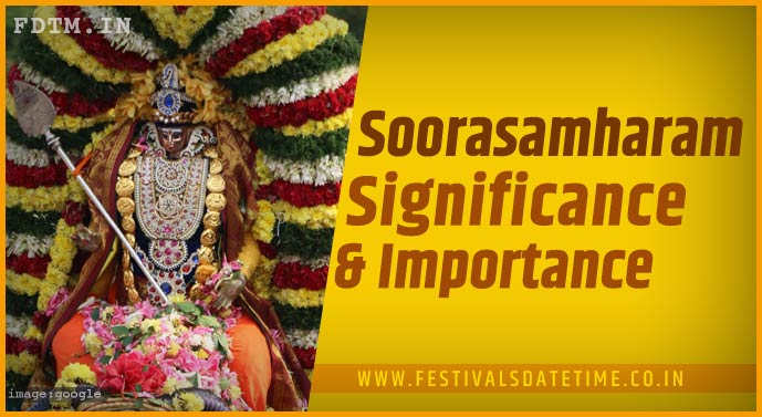 Soorasamharam Tamil Festival: Know The Religious Belief and Significance