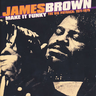 James Brown, Make It Funky: The Big Payback 1971–1975