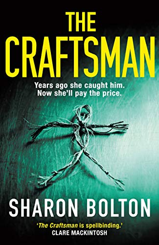 The Craftsman by Sharon Bolton review