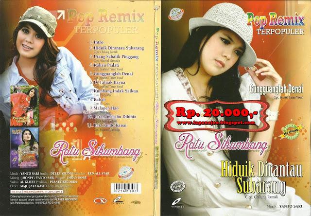 Ratu Sikumbang - Hiduik Di Rantau Subarang (Album Pop Remix Terpopuler)