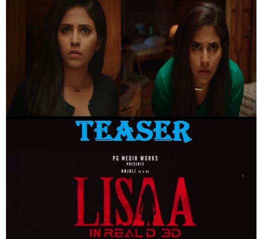 anjali lisaa movie official teaser, lisaa teaser, lisaa movie teaser hd download, lisaa telugu teaser, lisaa tamil teaser, lisaa movie trailer, anjali lisaa movie, movie news, say cinema,