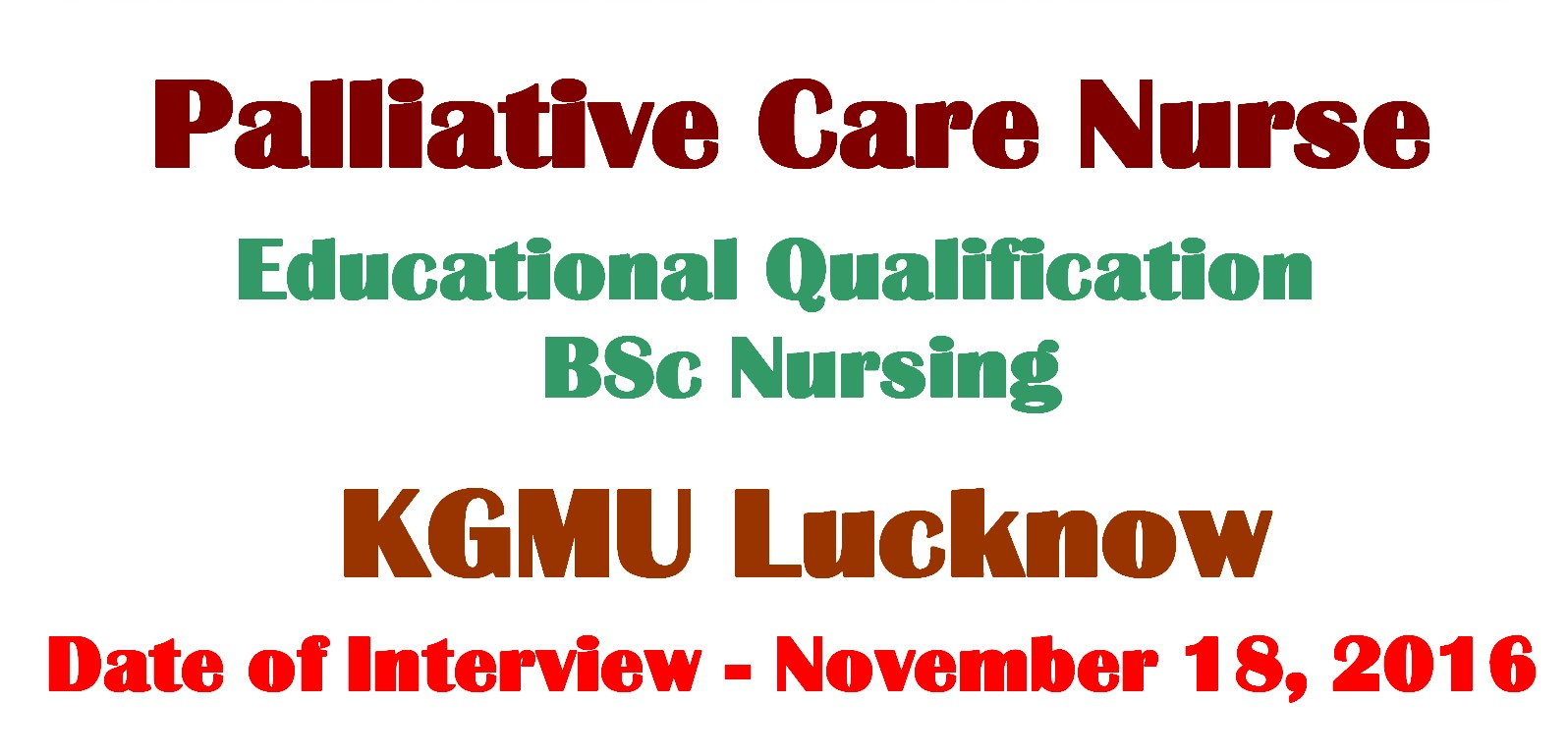 nurses job vacancy staff nurse vacancy in kgmu lucknow  king george medical university kgmu lucknow up has invited applications for filling up the staff nurse posts by walk in interview