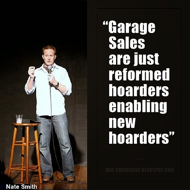 OKC Craigslist Garage Sales Friday Funny: Garage Sales and Hoarders