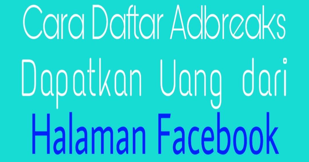 mendapatkan uang dari facebook