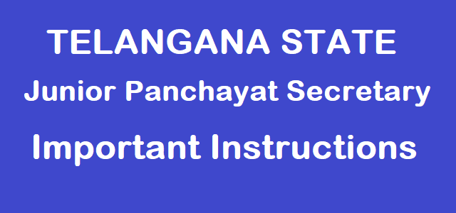 TS State, TS Jr Panchayat Secretaries Recruitment, TS Junior Panchayat Secretary Posts, Important Instructions