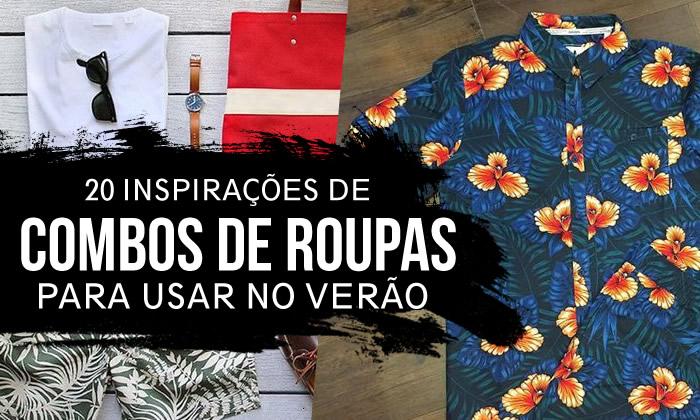 Combos de Roupas Masculinas Verão 2018 2019
