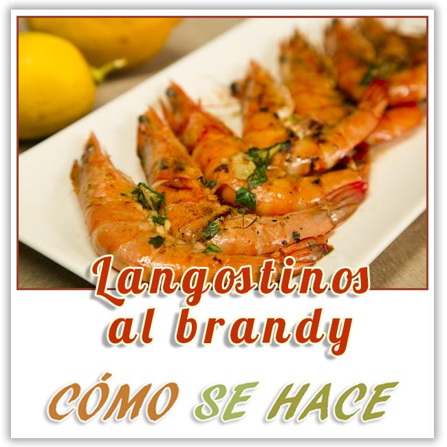 LANGOSTINOS AL BRANDY