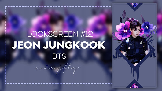 LOOKSCREEN #12 l Edit photo - JUNGKOOK ( BTS )