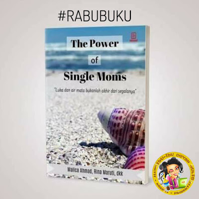 "BEDAH BUKU : ""THE POWER OF SINGLE MOMS"""