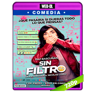 Sin filtro (2016) WEB-DL 720p Audio Latino