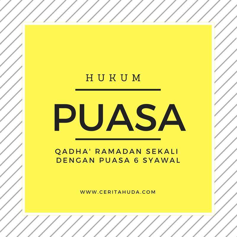 Hukum Qadha' Puasa Ramadan sekali dengan Puasa 6 Syawal