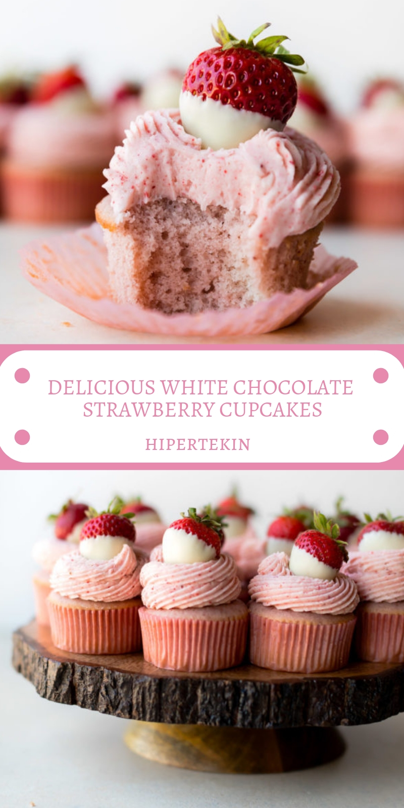 DELICIOUS WHITE CHOCOLATE STRAWBERRY CUPCAKES