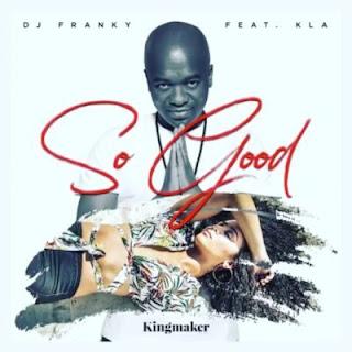 DJ Franky Feat. KLA - So Good