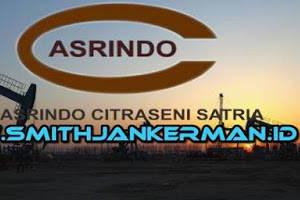 Lowongan PT. Asrindo Citraseni Satria Pekanbaru Juli 2018