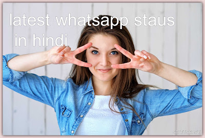 latest whatsapp staus in hindi