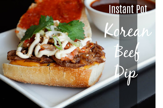 Instant Pot Korean Beef Dips BECAUSE WE CAN