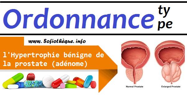 Ordonnance Type | Traitement de l'Hypertrophie bénigne de la prostate (adénome)