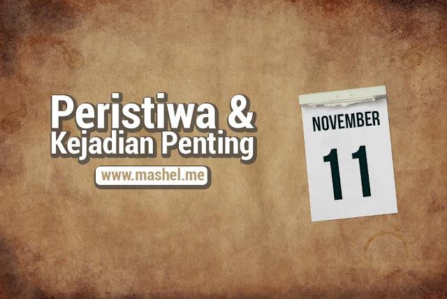 Peristiwa dan Kejadian Penting Tanggal 11 November