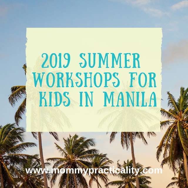 2019 Summer Workshops, Sports Clinics, Lessons, and Activities for Kids in Metro Manila