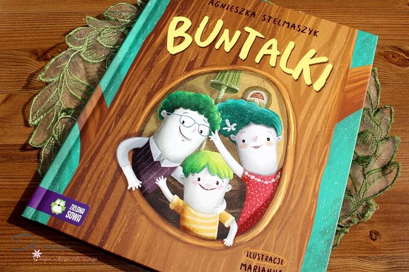 Buntalki - zbiór opowiadań Agnieszki Stelmaszyk - recenzja