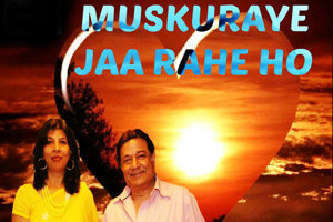 Muskuraye Jaa Rahe Ho