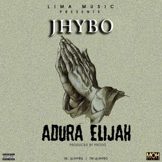 Jhybo ft. Oritsefemi – Adura Elijah (Remix)