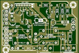 Membuat Alat Komunikasi PCB Intercom Turbo