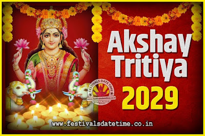 2029 Akshaya Tritiya Pooja Date and Time, 2029 Akshaya Tritiya Calendar