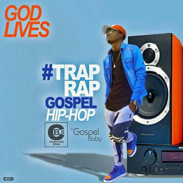 God lives by villy je aka Gospel baby