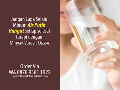 selesai terapi varash selalu minum air hangat