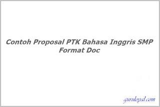 Contoh Proposal PTK Bahasa Inggris SMP Format Doc