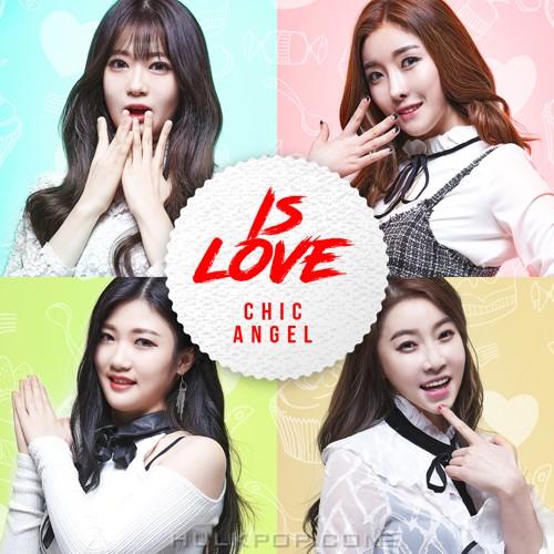 Chicangel – Is Love – Single