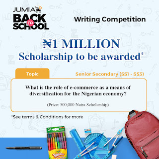 Jumia Back to School Writing Competition now On. Win Upto 1 Million Naira Scholarship and More