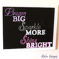 dream big sparkle more shine bright inspirational quote