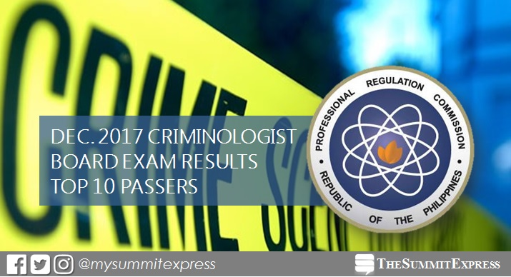 CLE RESULT: December 2017 Criminologist board exam top 10 passers