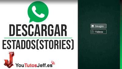 Descargar Estados(Stories) de Whatsapp - Trucos Whatsapp