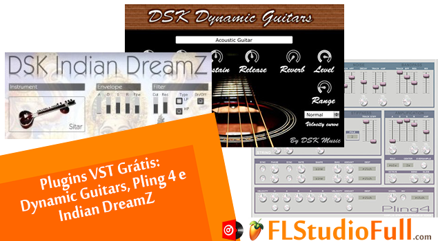 Vídeos: Plugins VST Grátis: Dynamic Guitars/Pling/Indian DreamZ