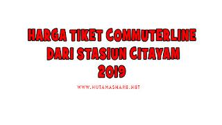 Harga Tiket Commuterline Dari Stasiun Citayam Terbaru 2019