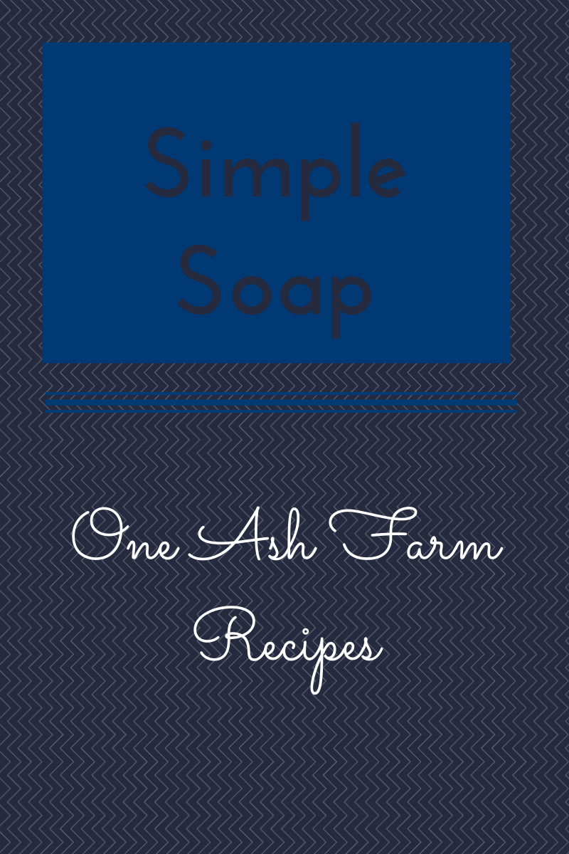 http://oneashplantation.blogspot.com/2014/04/simple-soap-from-one-ash-farm-recipes.html