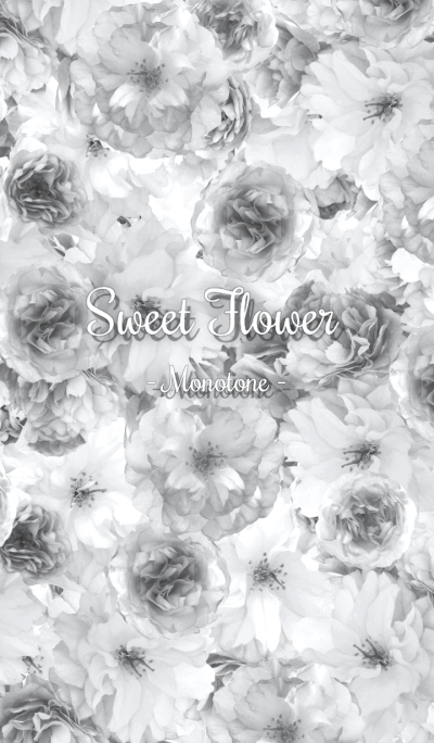 Sweet Flower - Monotone -