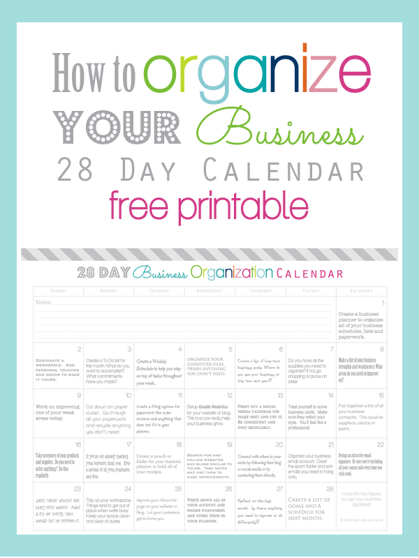 Clean life and home how to organize your business in 28 for How to organize your home