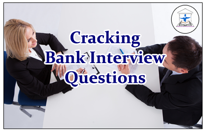 Cracking Bank Interview Questions with Answers Set-3