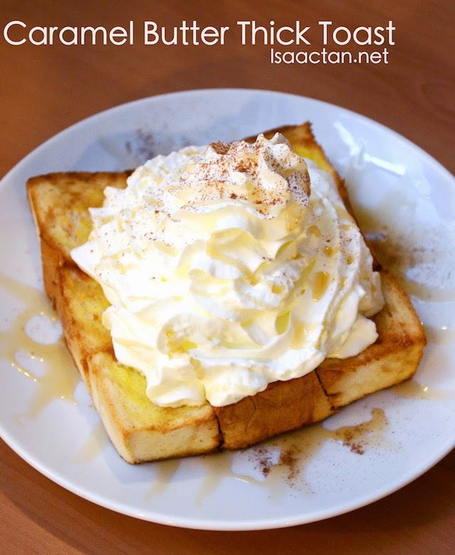 Caramel Butter Thick Toast - RM13.90
