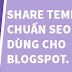 Share Template Chuẩn Seo Từng Dùng Cho Blogspot.