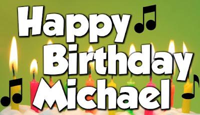 Happy Birthday Michael Images
