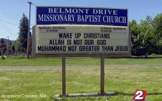 """Anuncio de iglesia: """"Alá no es nuestro Dios"""""""