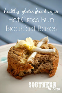 Healthy Hot Cross Bun Breakfast Bakes Recipe Gluten Free