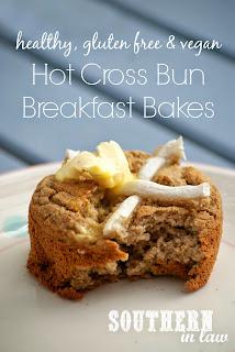 Healthy Hot Cross Bun Breakfast Bakes Recipe Gluten Free