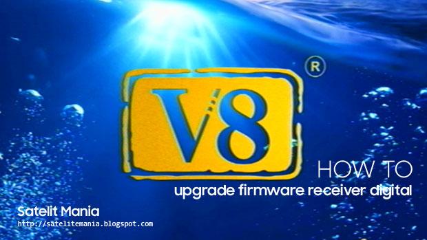 Cara Mudah Upgrade Firmware Receiver Bagi Pemula